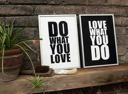 Do What You Love, Inspiration, Motivation